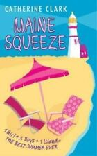 Maine Squeeze by Catherine Clark (2004, Paperback) CC129