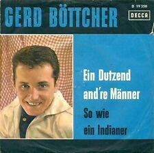 """GERD BÖTTCHER - EIN DUTZEND ANDRE MÄNNER / SO WIE EIN INDIANER 7"""" SINGLE (e542)"""