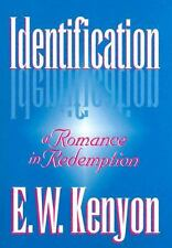 Identification by E. W. Kenyon (1941, Trade Paperback)