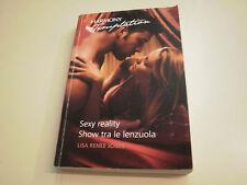 SEXY REALITY-SHOW FRA LE LENZUOLA, di LISA RENEE JONES, HARMONY TEMPTATION 312