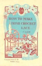 How To Make Irish Crochet Lace -1st Album Cartier-Bresson Patterns Illustrations