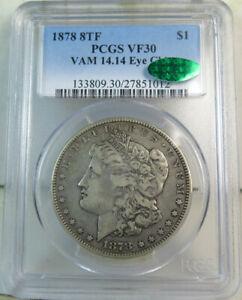 1878 8tf Morgan dollar PCGS/CAC VF30 *VAM 14.14 eye chip* MA