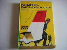 BIBLIOTHEQUE VERTE - MICHEL FAIT DU VOL A VOILE  / GEORGES BAYARD 1976
