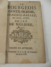 MOLIERE LE BOURGEOIS GENTIL-HOMME J.L.N DE GHELEN 1656 (sic) EXEMPLAIRE UNIQUE