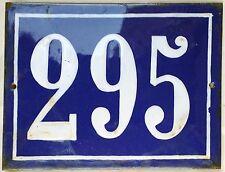 Large old French house number 295 door gate plate plaque enamel steel metal sign