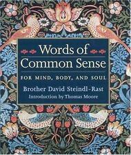 NEW - Words Of Common Sense by David Steindl-Rast; Thomas Moore