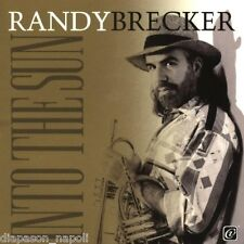 Randy Brecker: Into the Sun - CD