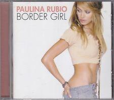 PAULINA RUBIO - border girl CD