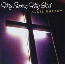 AUDIE MURPHY - My Savior, My God - CD
