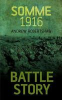 Somme 1916: By Robertshaw, Andrew