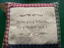 (We're Good Friends My Grandpa And I) Throw pillow (Cl)