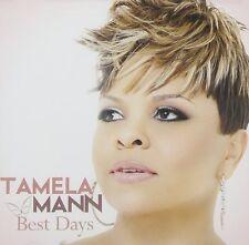 TAMELA MANN CD - BEST DAYS (2012) - NEW UNOPENED - CHRISTIAN