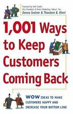 1,001 Ways to Keep Customers Coming Back: WOW Ideas That Make-ExLibrary