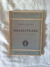 Shakespeare e le sue opere - Mario Parodi  - Ed. Cavallotti - 1947