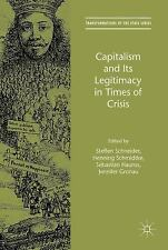 Transformations of the State: Capitalism and Its Legitimacy in Times of...