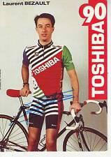 CYCLISME carte cycliste LAURENT BEZAULT équipe TOSHIBA 90 signée