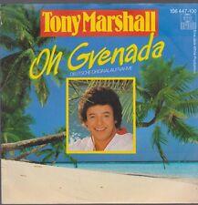 """7"""" Tony Marshall Oh Grenada (Deutsche Originalaufnahme) / Nach Regen 80`s"""