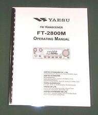 Yaesu FT-2800M Instruction Manual -  Premium Card Stock Covers & 28 LB Paper!