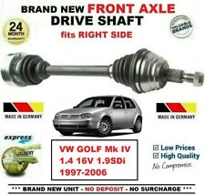 FOR VW GOLF IV  1.4 16V 1.9SDi 1997-2006 BRAND NEW FRONT AXLE RIGHT DRIVESHAFT
