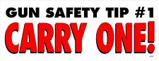 GUN SAFETY TIP - CARRY ONE !  ANTI GUN LAW POLITICAL BUMPER STICKER #4252