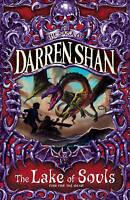 The Lake of Souls (The Saga of Darren Shan, Book 10) by Darren Shan...
