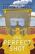 One Perfect Shot (Posadas County Mysteries)