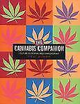 The Cannabis Companion: The Ultimate Guide to Connoisseurship, Wishnia, Steven,