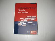 Theorie der Medien von Stfan Weber (Hg) , 1. Auflage 2003