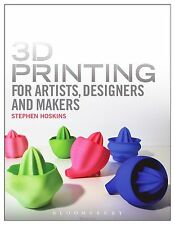 3D Printing for Artists, Designers and Makers: Technology Crossing Art-ExLibrary
