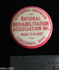 "1937 NRA National Rehabilitation Association Convention Ohio Pin Button 1.25"""