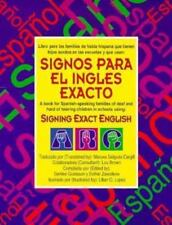 Signos para el ingls exacto: a book for Spanish speaking families of deaf childr