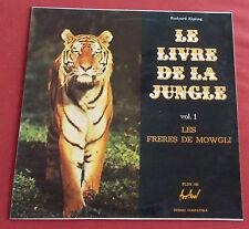 LE LIVRE DE LA JUNGLE VOL 1 LES FRERES DE MOWGLI  LP FESTIVAL