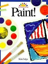 Paint! (Art and Activities for Kids) Solga, Kim Hardcover