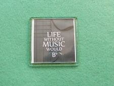 Life Without Music Would B Flat Magnet