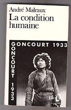 La Condition Humaine - Andre Malraux .FOLIO texte intégral . Bon état