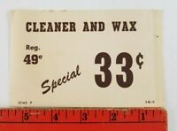 Vintage 1940's? Car Cleaner and Wax Garage Auto Shop Thin Cardboard Price Tag