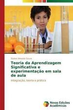 USED (LN) Teoria da Aprendizagem Significativa e experimentação em sala de aula:
