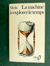 H.G. WELLS La machine à explorer le temps Folio 587