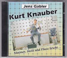 KURT KNAUBER-MARMOR,STEIN UND FLIESE BRICHT...JENS GABLER CD WIE NEU!