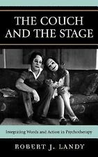 The Couch and the Stage : Integrating Words and Action in Psychotherapy by...