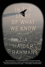 In the Light of What We Know by Zia Haider Rahman (2015, Paperback)