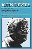 The Later Works of John Dewey, Volume 2, 1925 - 1953: 1925-1927, Essays, Review