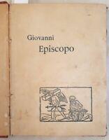 GABRIELE D'ANNUNZIO GIOVANNI EPISCOPO 1892 PRIMA EDIZIONE 4 MIGLIAIO ROMANZO23