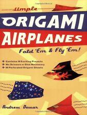 Simple Origami Airplanes: FOLD EM & FLY EM!