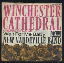 VINILE 45 giri - WINCHESTER CATHEDRAL - Wait for me baby - NEW VAUDEVILLE BAND