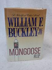 William F. Buckley Jr.  MONGOOSE R.I.P. Random House c. 1987 HC/DJ