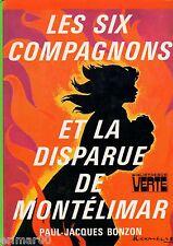 Les Six Compagnons et la disparue de Montélimar // BONZON // Bibliothèque Verte