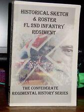 Historical Sketch & Roster The Florida 2nd Infantry Regiment Civil War, Rare