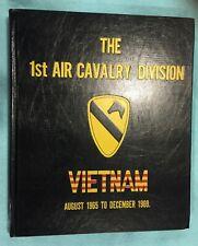 Vietnam War 1St Air Cavalry Division Memoirs Unit History August 65 To Dec 69