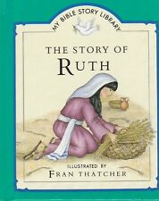 My Bible Story Book: The Story of Ruth